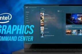 Intel Graphics Command Center - Δωρεάν εφαρμογή για ενημέρωση των drivers