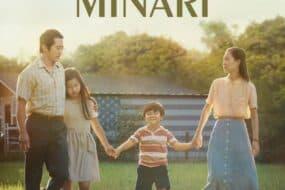 Minari: Η ταινία που δείχνει ότι ήρθε να σαρώσει τα Όσκαρ
