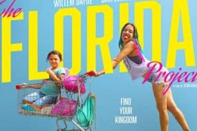 The Florida Project: Μια αριστουργηματική ανεκτίμητη ταινία