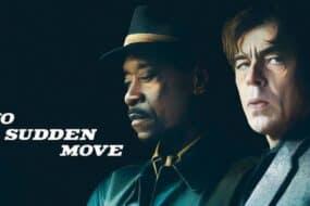 """No Sudden Move"": Μια ταινία γεμάτη αστέρες του Χόλιγουντ"