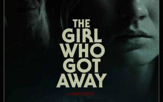 "The Girl Who Got Away"": Το νέο συγκλονιστικό θρίλερ που έρχεται"